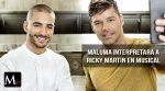 Polémico musical sobre Ricky Martin podría ser protagonizado por Maluma