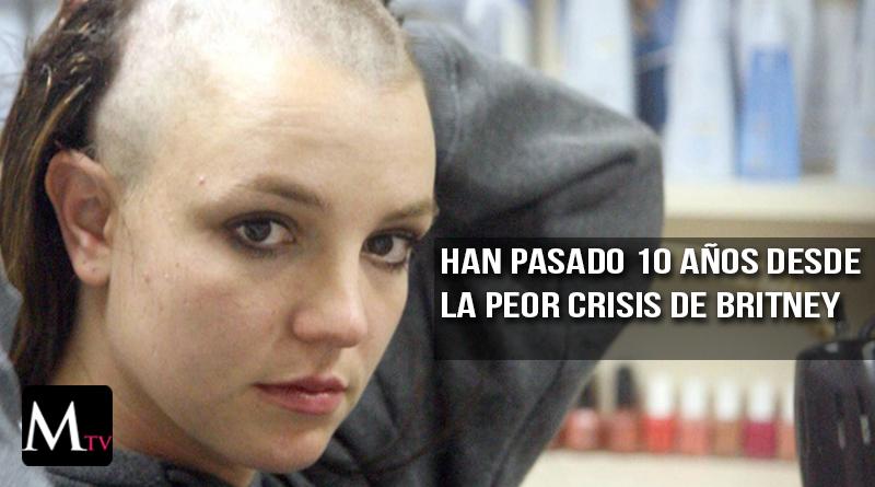 Britney Spears a 10 años de su peor crisis