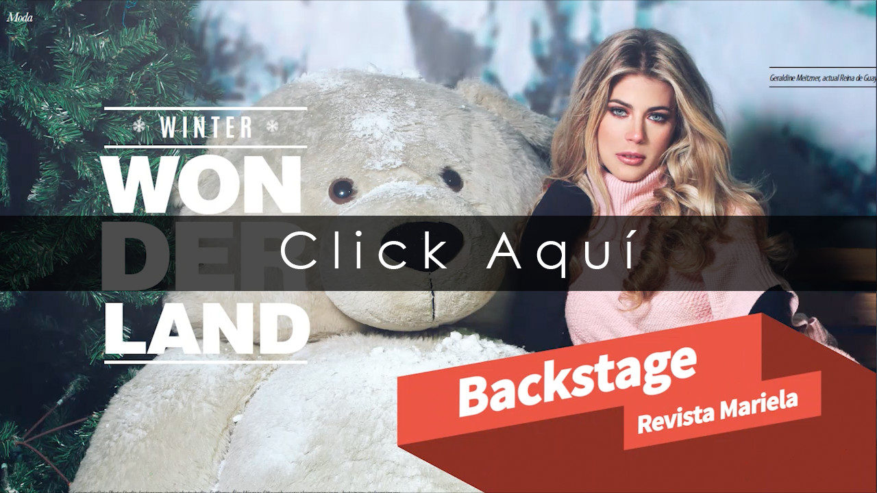 Geraldine Meitzner / Backstage Revista Mariela