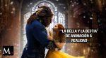 La Bella y la Bestia, un film que mantiene expectativas