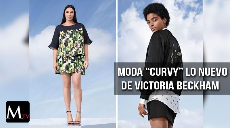 Victoria Beckham lanzó una línea para mujeres curvy
