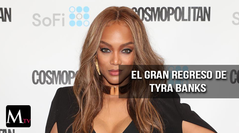 Tyra Banks regresa a America's Next Top Model