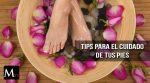 Luce unos pies hermosos , te damos algunos tips