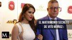 El matrimonio secreto de Vito Muñoz