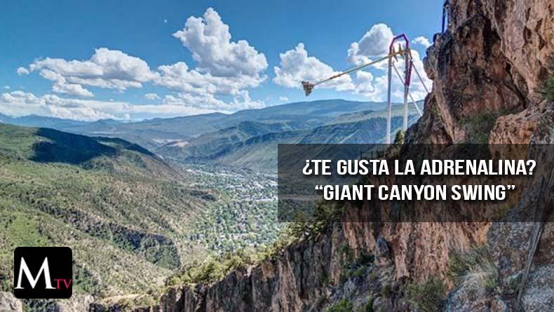 """""""Giant Canyon Swing"""" la atracción más emocionante  de Colorado"""
