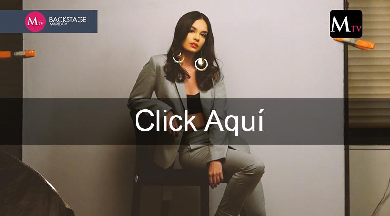 Backstage Editorial de Moda, Revista Mariela Edición 111