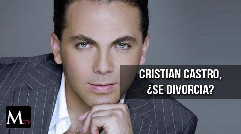 Cristian Castro iría por el tercer divorcio